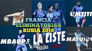 Lista Completa de Convocados Selección FRANCIA-Rusia 2018 Bulgaria vs Francia,Francia vs Bielorrusia