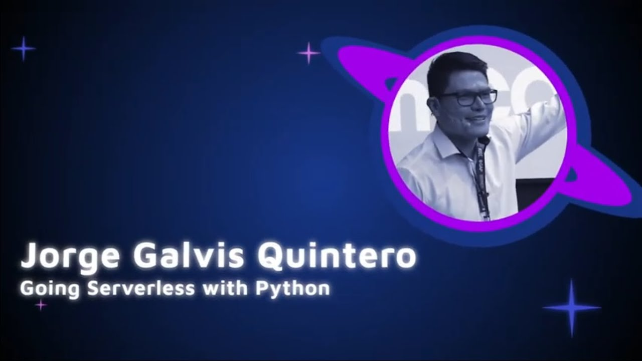 Image from Jorge Luis Galvis - Going serverless with python - PyCon Colombia 2019