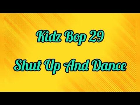 Kidz Bop 29- Shut Up And Dance (Lyrics)