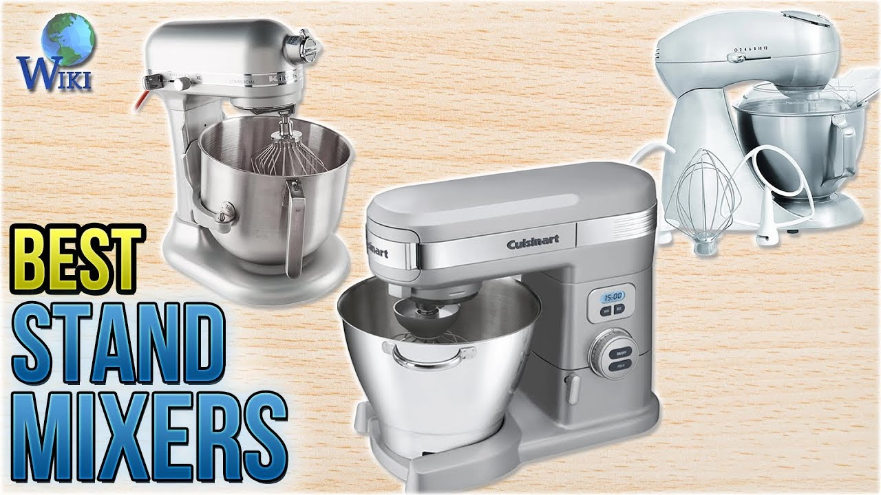 10 Best Stand Mixers 2018 - YouTube