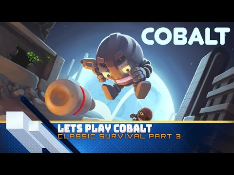Cobalt Classic Survival Part 3