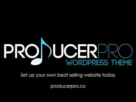 Sell Beats Online 2018 - Create A Wordpress Website in 10 Minutes | producerpro.co