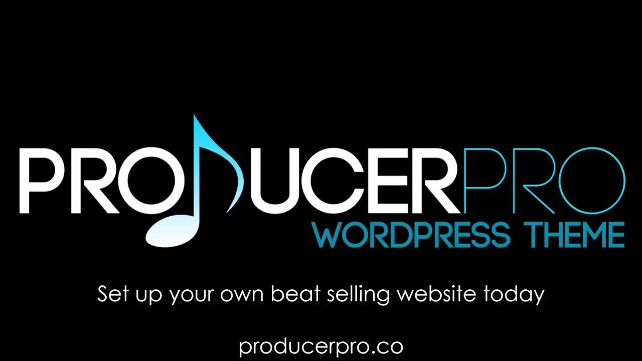 Sell Beats Online 2018 - Create A Wordpress Website in 10 Minutes   producerpro.co