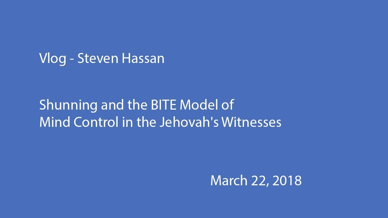 Shunning and the BITE Model of Mind Control in the Jehovah's