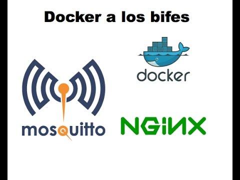 01 - Docker lanzando un debian, un nginx y un mosquitto
