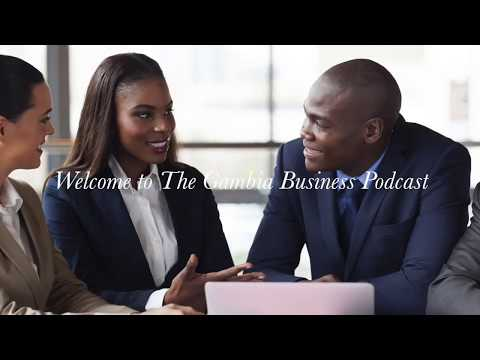Gambia Business Podcast intro and episode 1 preview