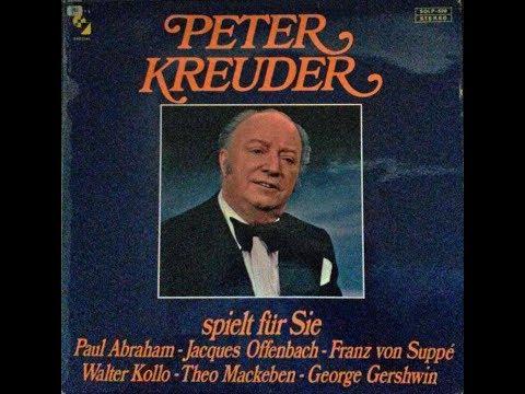 Peter Kreuder spielt Abraham, Offenbach, von Suppé, Kollo, Mackeben, Gershwin
