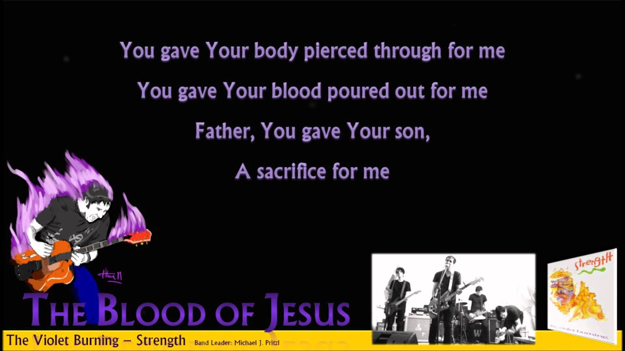 The blood of jesus the violet burning strength youtube the blood of jesus the violet burning strength stopboris Images
