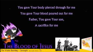 Watch Violet Burning The Blood Of Jesus video