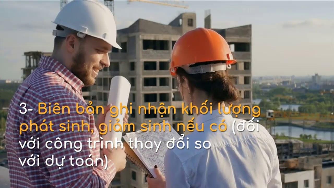 Cách làm hồ sơ quyết toán công trình xây dựng đúng nhất | quyết toán công trình