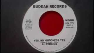 "Al Perkins---""Yes,My Goodness Yes"""