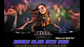 Dance Club Mix 2013 (VideoMix by DJ Nocif Mix !)