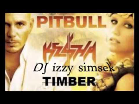 DJ Izzy simsek ft pitbull vs ke$ha - timber ( club mix 2014 )