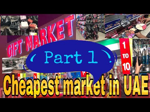 CHEAPEST SHOPPING MARKET IN DUBAI | PART 1 | GIFT MARKET | 1 TO 10