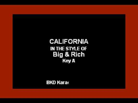 california in the style of big rich karaoke with. Black Bedroom Furniture Sets. Home Design Ideas
