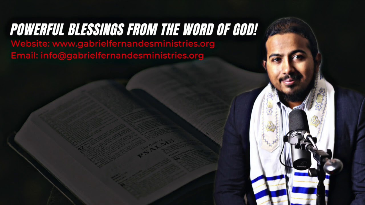 SPECIAL BLESSING OVER YOU FROM THE BIBLE WITH EVANGELIST GABRIEL FERNANDES