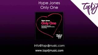 Hype Jones - Only One (Radio Edit)