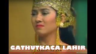 Gambar cover Wayang Orang - GATHUTKACA LAHIR Bersama Sekar Budaya Nusantara