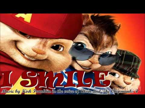 Alvin and The Chipmunks 4 - I Smile (Kirk Franklin)