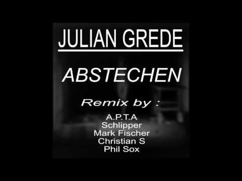 Julian Grede - Abstechen (Mark Fischer Remix)