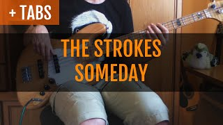 Repeat youtube video The Strokes - Someday (Bass Cover with TABS!)