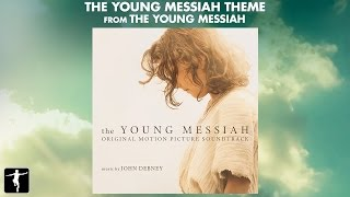 The Young Messiah Theme - John Debney (Official Video)