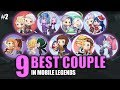 9 BEST COUPLE IN MOBILE LEGENDS PART 2