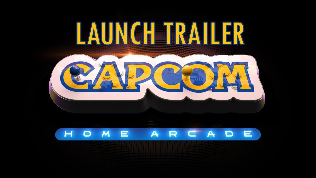 Capcom Home Arcade Launch Trailer Youtube