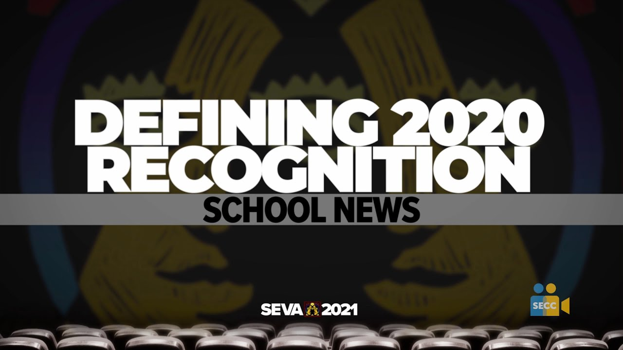 SEVA 2021: Defining 2020 – School News