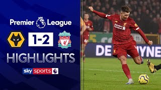 Firmino goal continues Reds' remarkable run | Wolves 1-2 Liverpool | Premier League Highlights