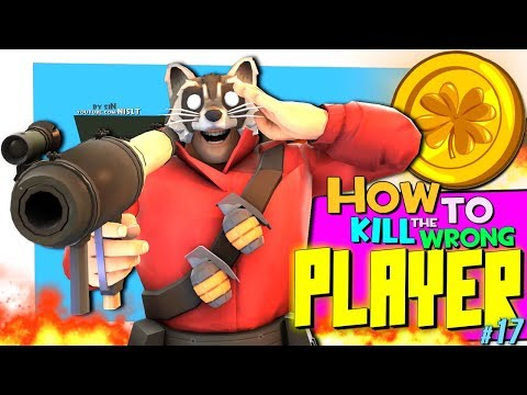 TF2: How to kill the wrong player #17