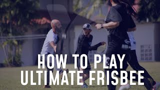 How to Play Ultimate Frisbee for Beginners