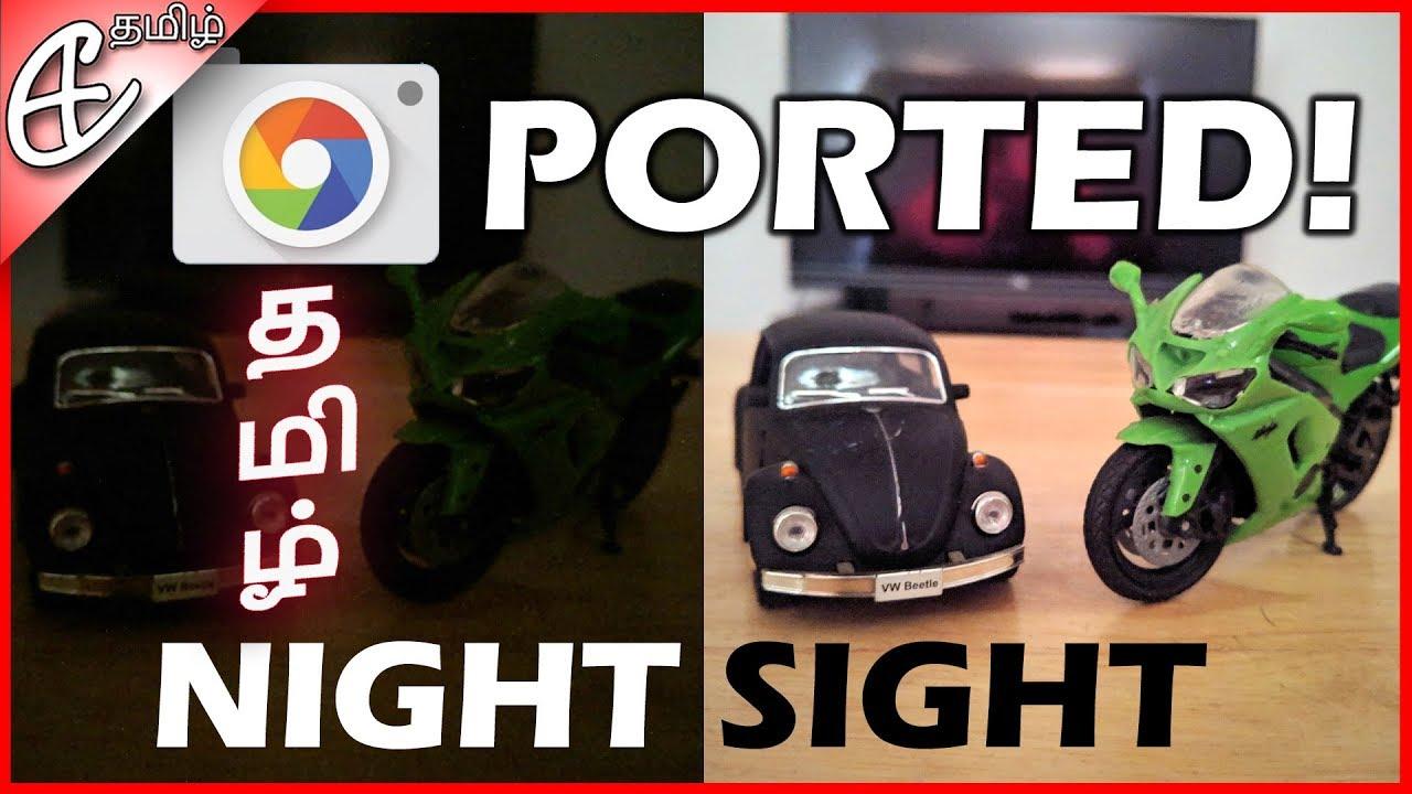 தாறு மாறு Pictures - Night Sight w/ Pixel 3 Google Camera Port!