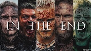(Vikings) Sons Of Ragnar || In The End