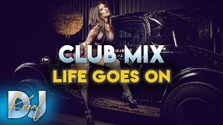 DJ KEŞAF Life Goes On (Original Mix) 2020 (Arabalık Parça)