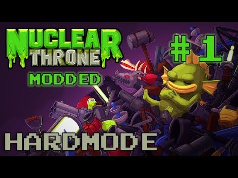 Nuclear Throne Modded: Hardmode [#1] - It's Hard