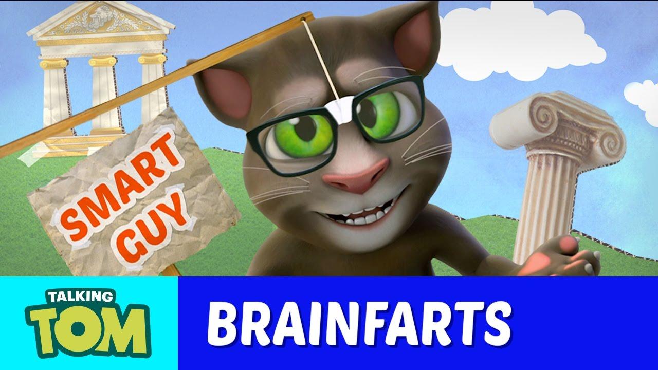 How to Look Smart - Talking Tom's Brainfarts
