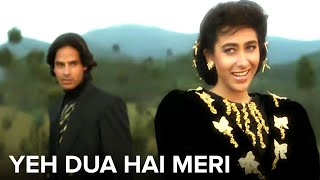 Yeh Dua Hai Meri Rab Se | Sapne Saajan Ke | Rahul Roy, Karishma Kapoor | Kumar Sanu & Alka Yagnik,