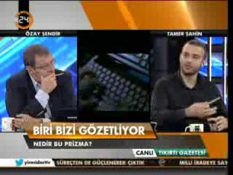 Tamer Şahin, Prizma Skandalı'nı anlattı