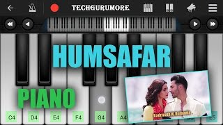 Humsafar Badrinath Ki Dulhania Piano Tutorial - Piano Notes