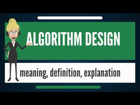 What is ALGORITHM DESIGN DESIGN? What does ALGORITHM DESIGN mean? ALGORITHM DESIGN meaning