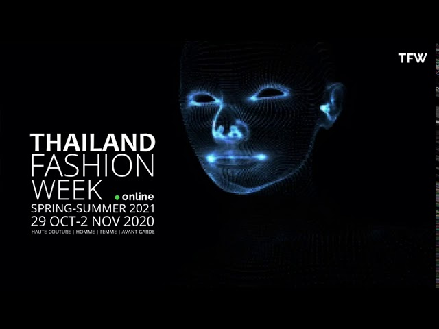 THAILAND FASHION WEEK®️ ONLINE SS21 TEASER | WORLDWIDE PREMIERE ON COSMOS | FWA