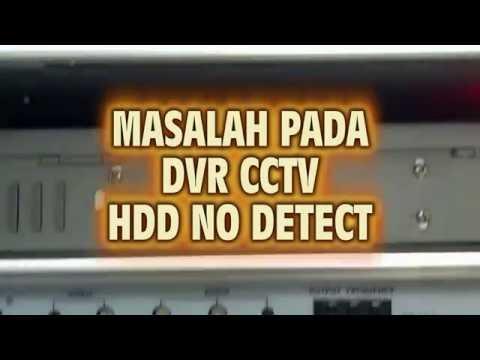 masalah CCTV HDD no detect