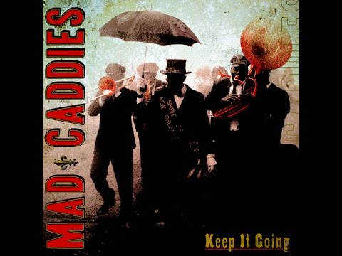 Mad Caddies - Tired Bones (Lyrics)