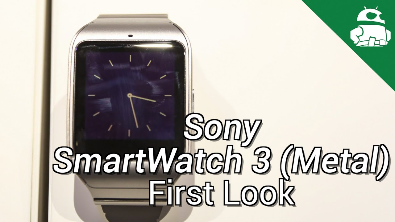 Sony Smartwatch 3 in Metal!
