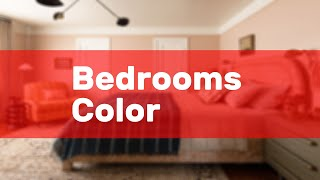 Bedrooms Color