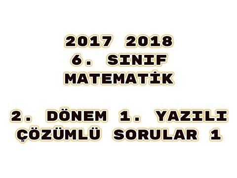6. Sınıf Matematik 2. Dönem 1. Yazılı ÖRNEK 1