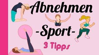 Abnehmen Sport 💪/ Training / 3 Tipps für starke Mädchen