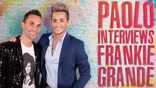 Frankie Grande on his sister Ariana Grande & MORE!