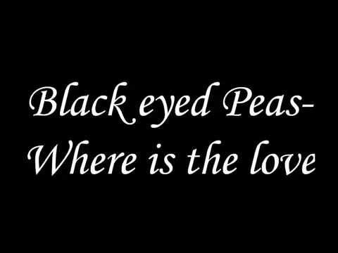 Songtext von The Black Eyed Peas - Where Is the Love Lyrics